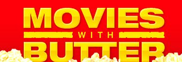 Movies with Butter