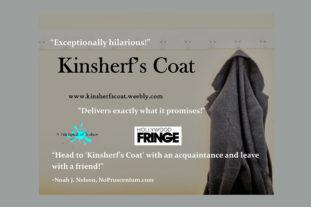 Hollywood Fringe Festival-Kinsherf's Coat
