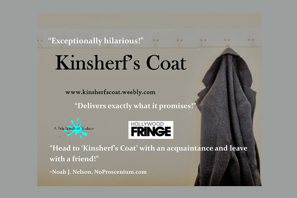 Hollywood Fringe Festival-Kinsherf's Coat