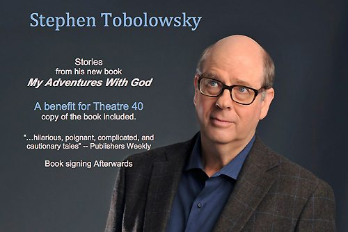 Theatre 40-Stephen Tobolowsky